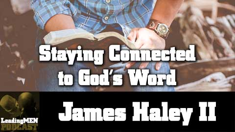 6 Ways to Stay Connected to God's Word
