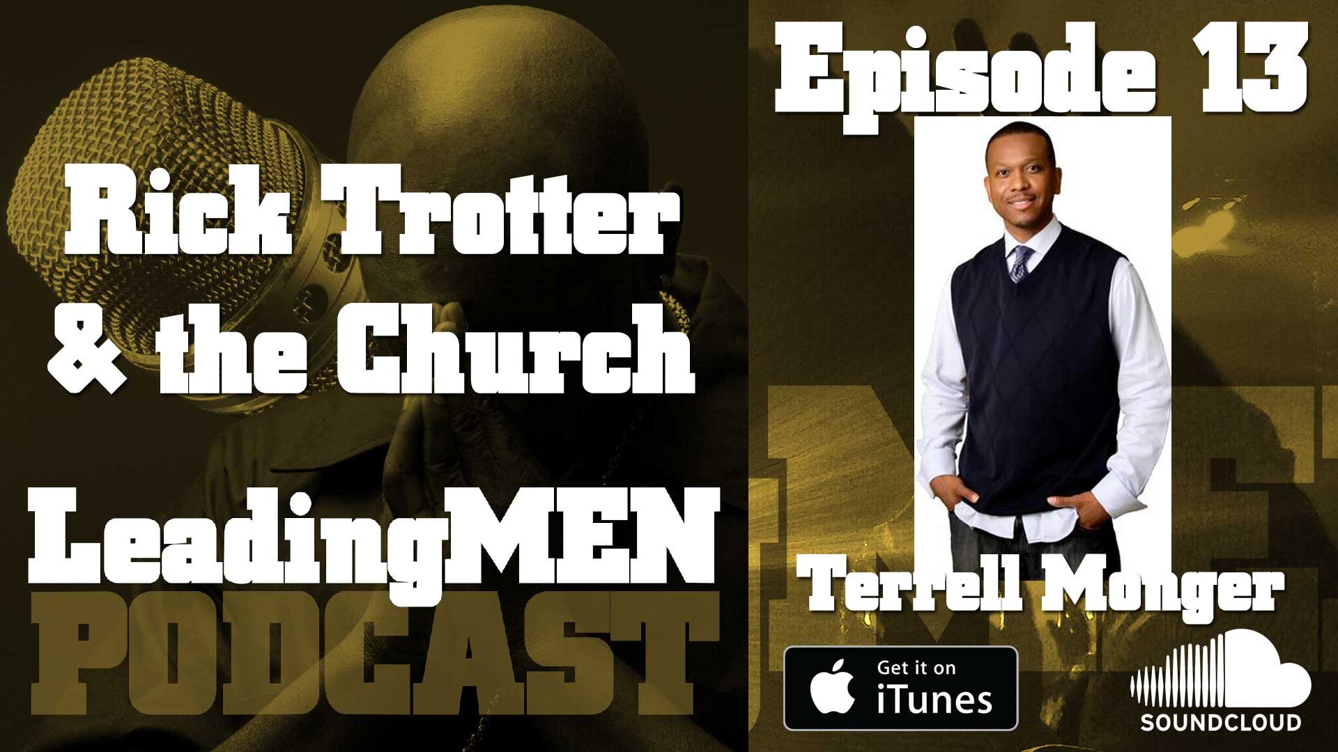 Rick Trotter and the Church with Terrell Monger